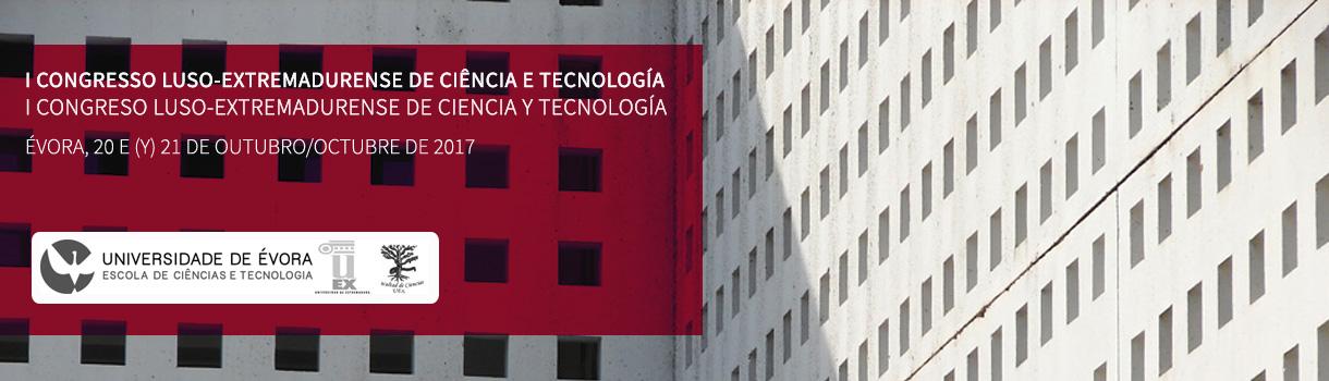 I Congresso Luso-Extremadurense de Ciências e Tecnologia